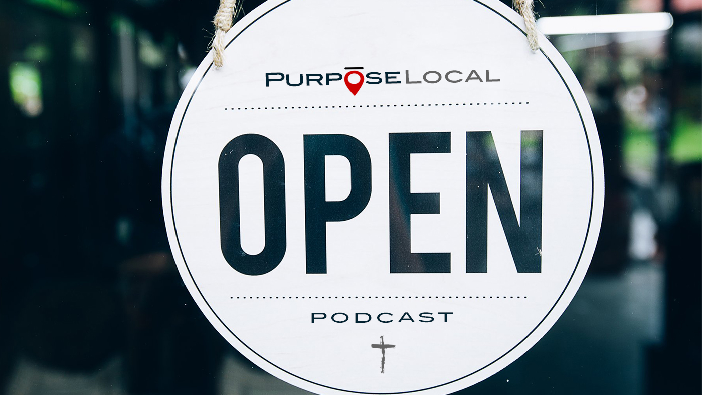 Purpose Local Christian Small-Business Podcast