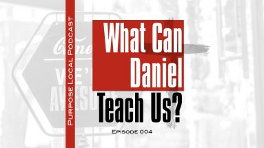 what can daniel teach us chrisitan business owner podcast