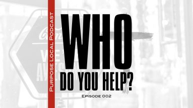 who do you help purpose local christian business podcast