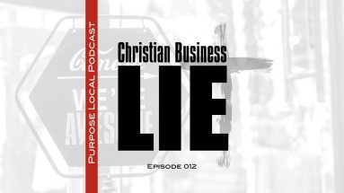 christian business lie small business podcast